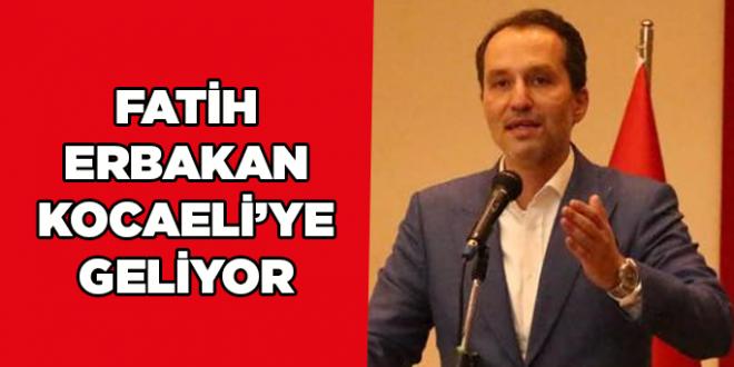 Fatih Erbakan 1 Aralıkta Kocaeli'ye geliyor
